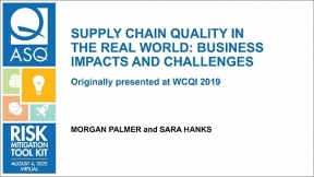 Supply Chain Quality in the Real World: Business Impacts and Challenges