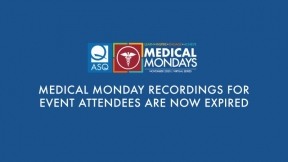 Medical Mondays Week 3 - Lean & Six Sigma Success Stories in Healthcare